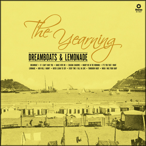 Yearning - Dreamboats & Lemonade (New CD)