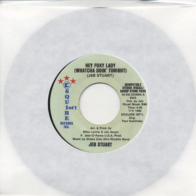 "Jeb Stuart - Hey Foxy Lady (Whatcha Doin' Tonight) / Somebody's Got To Win (Used 7"")"
