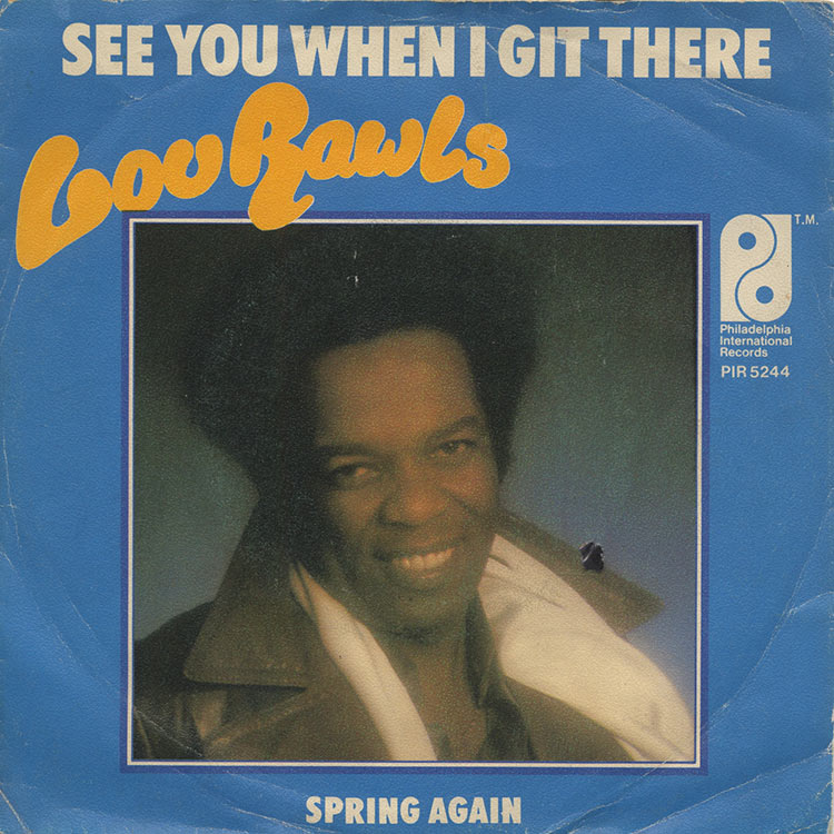 "Lou Rawls (ルー・ロウルズ) - See You When I Git There / Spring Again (Used 7"")"